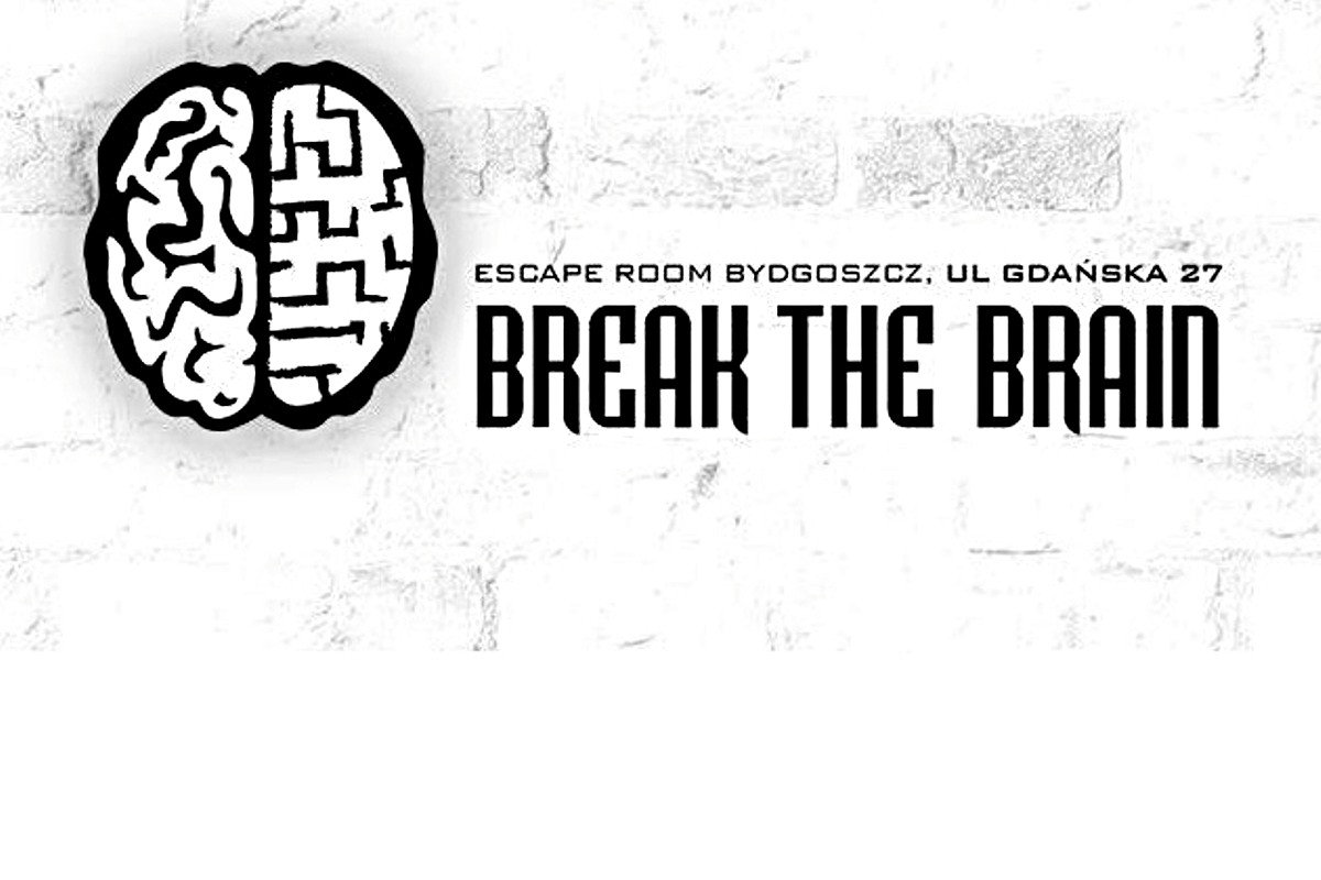 break the brain