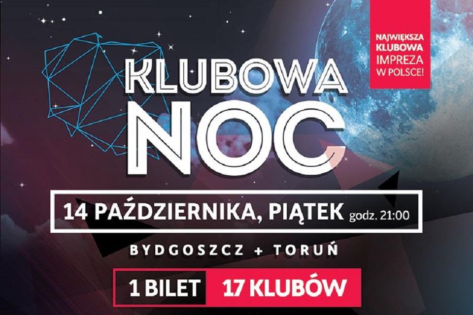 Klubowa Noc BYDGOSZCZ_TORUN_2016