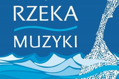 Plakat A4 - RZEKA MUZYKI - 2017 - wybrany OK